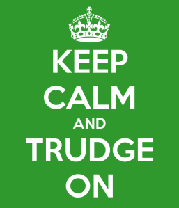 keep-calm-and-trudge-on-2