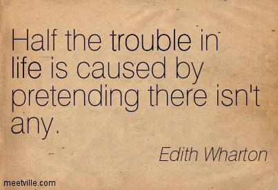 Quotation-Edith-Wharton-life-trouble-Meetville-Quotes-168316