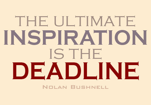 deadline inspiration