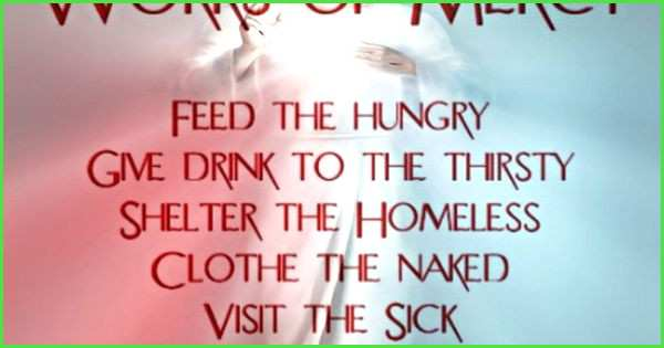 feed the hungry clothe the poor bible verse Great Corporal Works of Mercy 1 Feed the Hungry 2 Give Drink